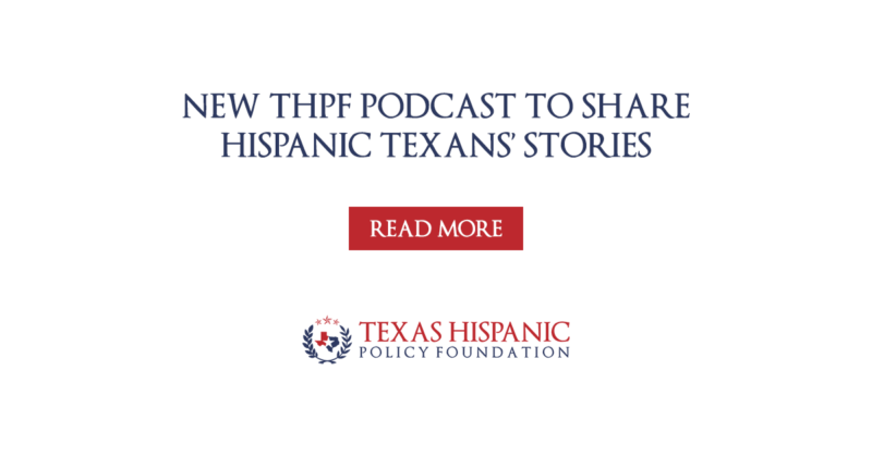 New THPF Podcast to Share Hispanic Texans' Stories